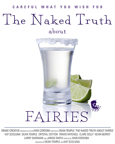 The Naked Truth About Fairies written by and starring Dean Temple