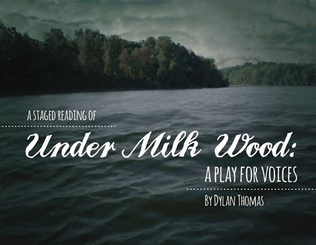 Under Milk Wood, directed by Paul Bourne, starring Dean Temple